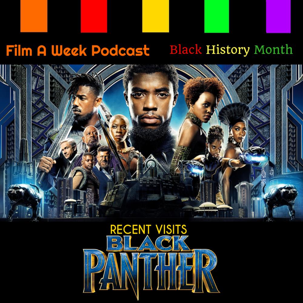 "ep. 124: recent visits - ""black panther"" -"