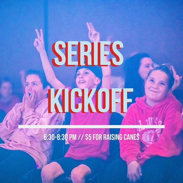 Who's excited for our SERIES KICKOFF?!? We are going to be having RAISING CANE'S FOR DINNER!! Bring $5 for dinner and as many friends as you can! See you soooooon!!
