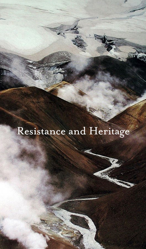 RESISTANCE AND HERITAGE