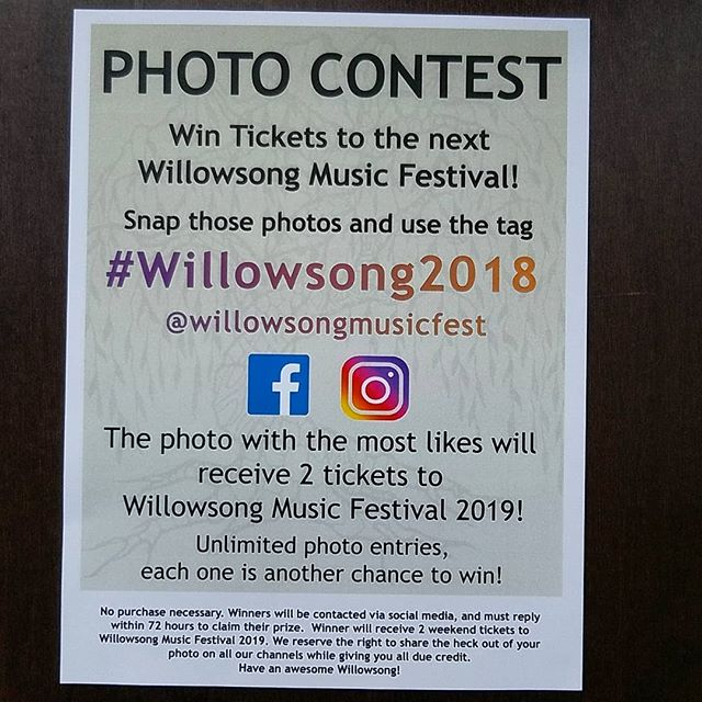 Win tickets to next year's Willowsong!  Tag your festival photos #Willowsong2018, and the one with the most likes wins.  See poster for complete rules and details.