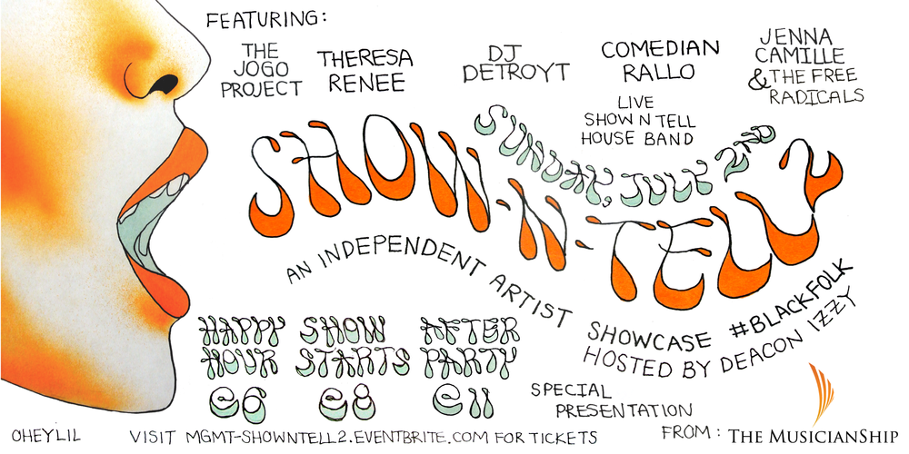 Show N' Tell 2: An Independent Artist Showcase #BlackFolk