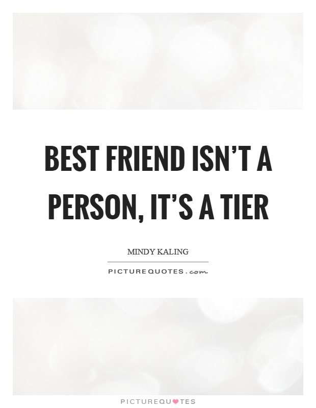 best-friend-isnt-a-person-its-a-tier-quote-1 (1).jpg