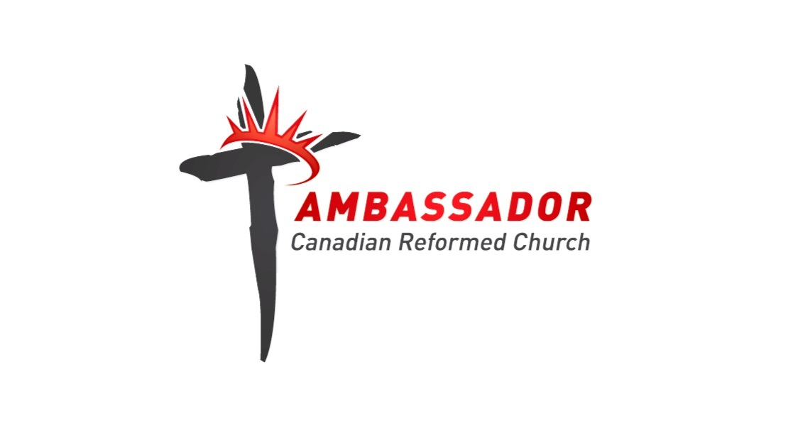 Ambassador Canadian Reformed Church