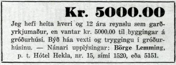 Morgunblaðið 01.02.1941 Auglýst eftir láni til byggingar á gróðurhúsi.