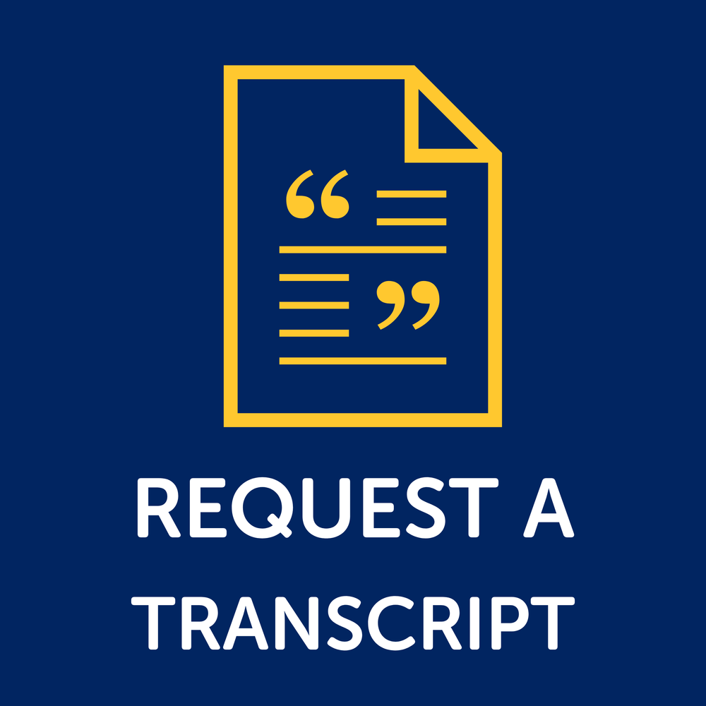 Button to request a transcript.