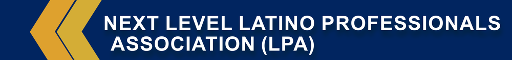 Next Level Latino Professionals Association (LPA) page banner.