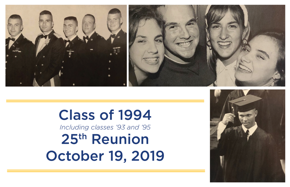 Class of 1994 including classes 1993 and 1995 25th Reunion October 19, 2019