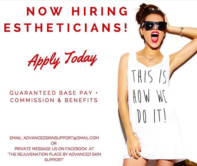 We are looking for a motivated, energetic, passionate esthetician at The Rejuvenation Place!!! Please reach out to us if you are interested, we would love to hear your story�