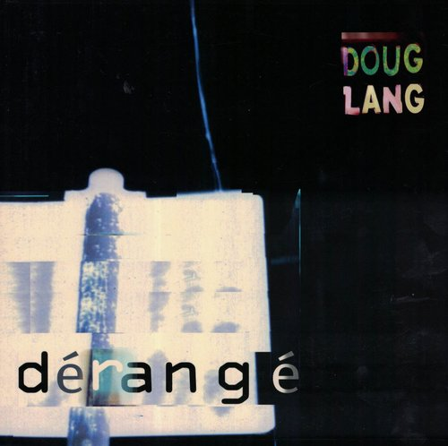 Dérangé  by Doug Lang  Look Inside