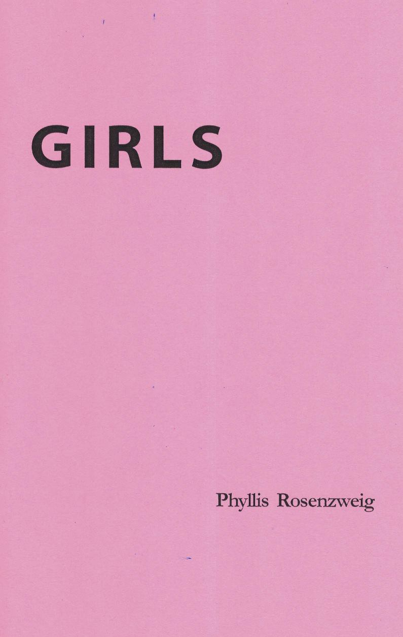 Girls  by Phyllis Rosenzweig  Look Inside