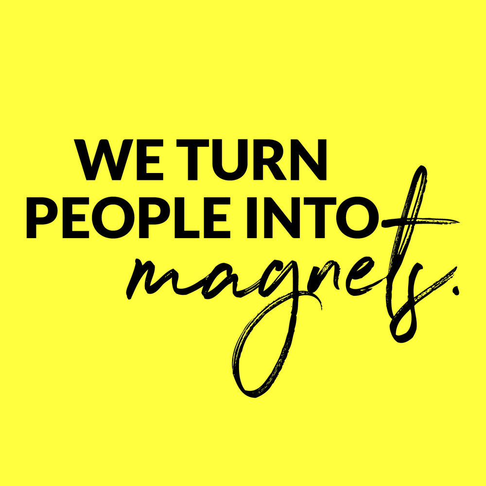 turn people into magnets.jpg