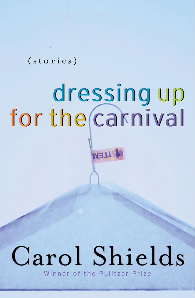 carol-shields-book-cover-dressing-up-for-the-carnival-sputnik-design-partners-toronto.jpg