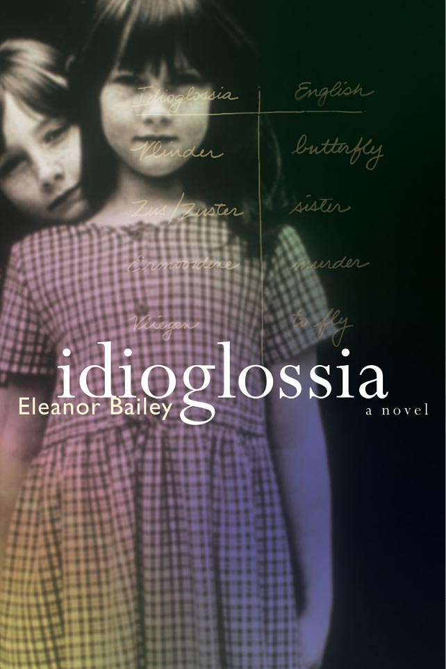 idioglossia-eleanor-bailey-book-cover-sputnik-design-partners-toronto.jpg