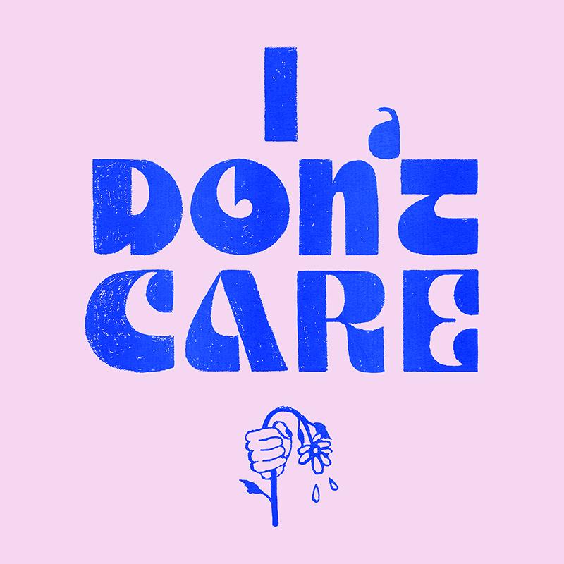 i_dont_care_1x.jpg