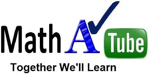 Math A Tube - Free Math Help for Parents & Kids