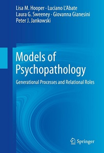 Models of Psychopathology: Generational Processes and Relational Roles
