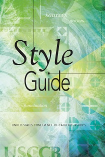 USCCB Style Guide - I wrote the USCCB Style Guide as senior editor at the United States Conference of Catholic Bishops. The manual set the standard for editing publications issued by the USCCB and became a desk reference for many Catholic publishers and affiliated organizations