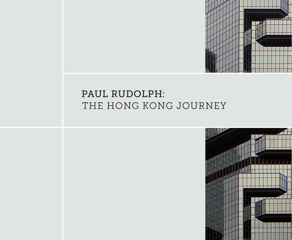 """The Hong Kong Journey"" exhibit focused on work that Paul Rudolph did in Hong Kong. In the last decade-and-a-half of his career, Rudolph was called upon by clients in Asia: Hong Kong, Jakarta, and Singapore—and he built large and significant in that part of the world. In Hong Kong you can see the pair of remarkable skyscrapers he designed: the Bond Centre (a.k.a. the Lippo Centre). They, and several other very intriguing projects were the focus of the exhibit, which also includes interesting essays by Rudolph's Hong Kong associate, Nora Leung; as well as an introduction by Robert de Alba.    Photo: Paul Rudolph Heritage Foundation"