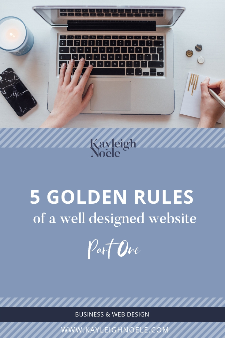 Five rules of a Well Designed website.