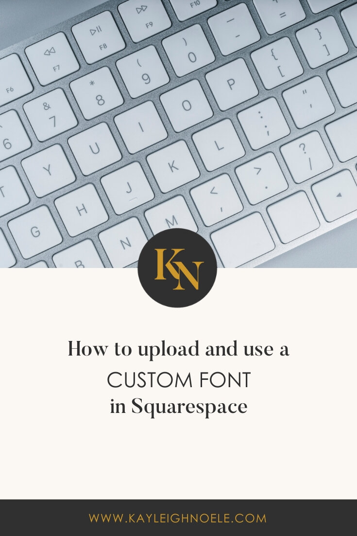 How To Upload And Use A Custom Font In Squarespace | Squarespace
