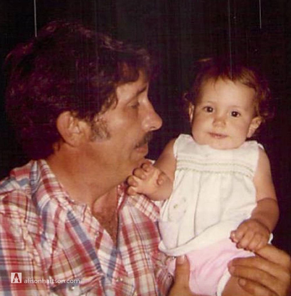 I would give anything to have my father back, to know him as an adult, for him to watch me take his life lessons and apply them to my life. - - Alison Hartson