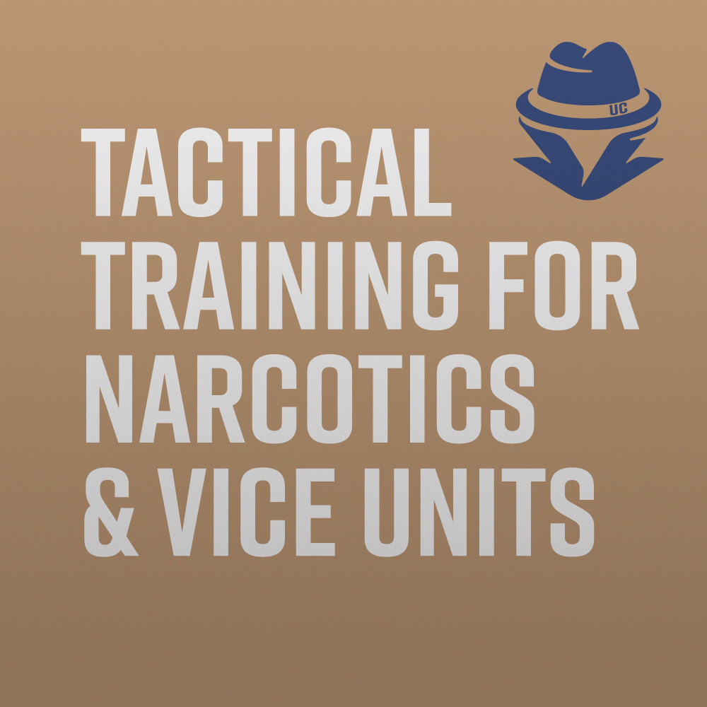 Tactical Training for Narcotics & Vice Units - Denver, CO - May 20 - 23,  2019 — Undercover Association Undercover Training