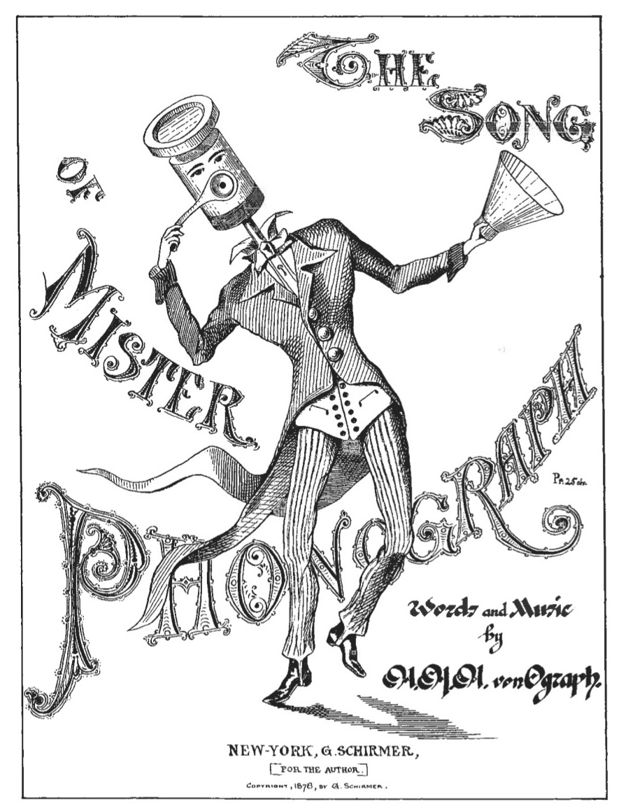 """""""The Song of Mr. Phonograph"""""""