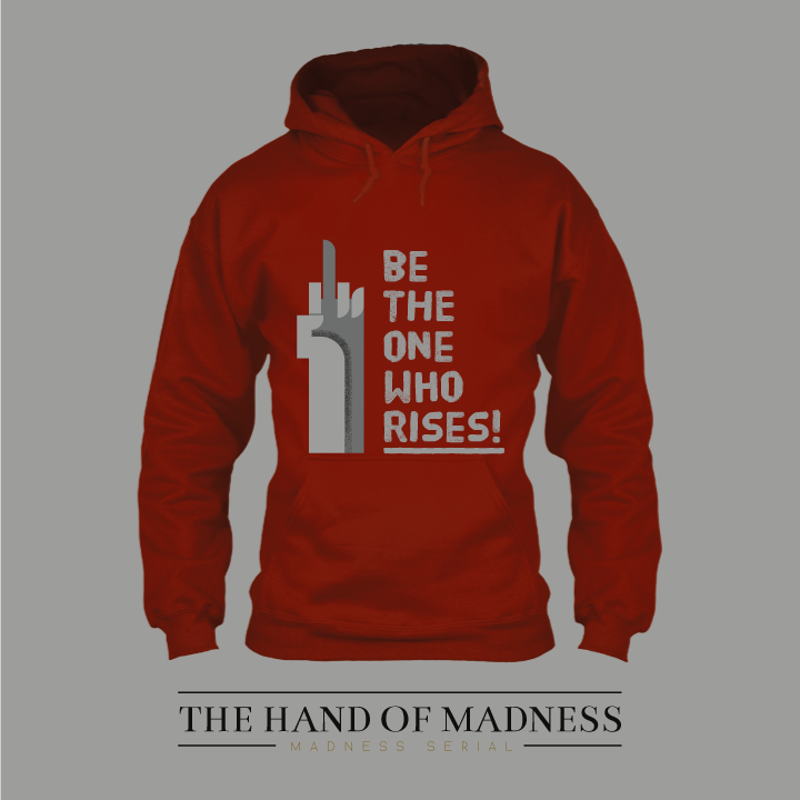 RESISTANCE HOODIE - The first official promotional product of The Hand of Madness is now available.