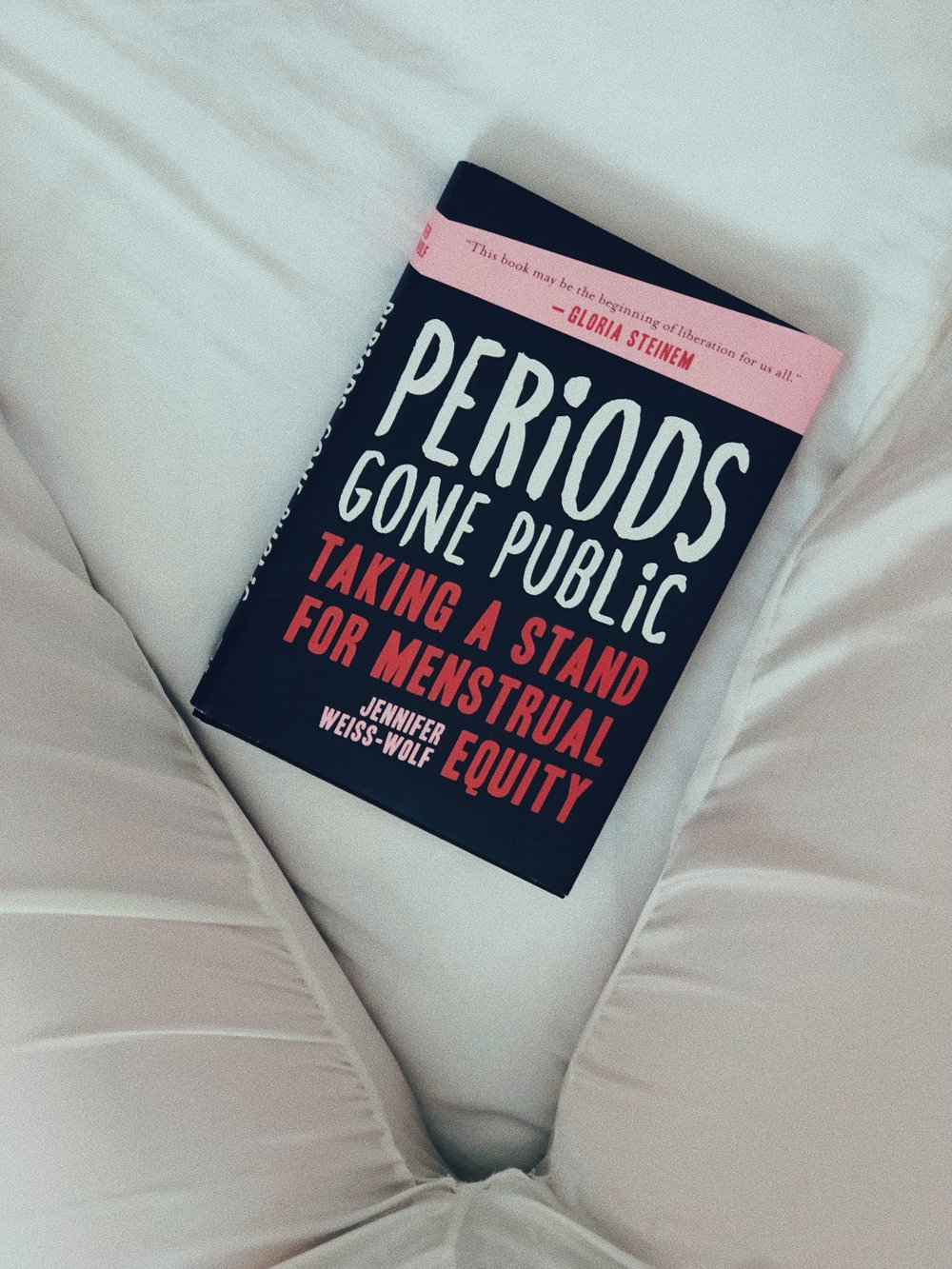 I JUST STARTED READING THIS AND I HIGHLY RECOMMEND IT. MENSTRUAL ACTIVIST JENNIFER WEISS-WOLF'S BOOK   PERIODS GONE PUBLIC   EXPLORES MENSTRUAL EQUITY AND STIGMA, THE TAMPON TAX AND WOMEN'S RIGHTS AND HEALTH POLICY IN A POWERFUL AND COOL WAY. -T