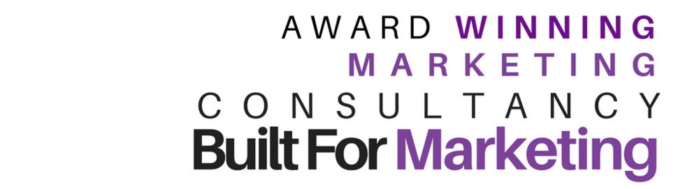 Built For Marketing Award winning strategic marketing