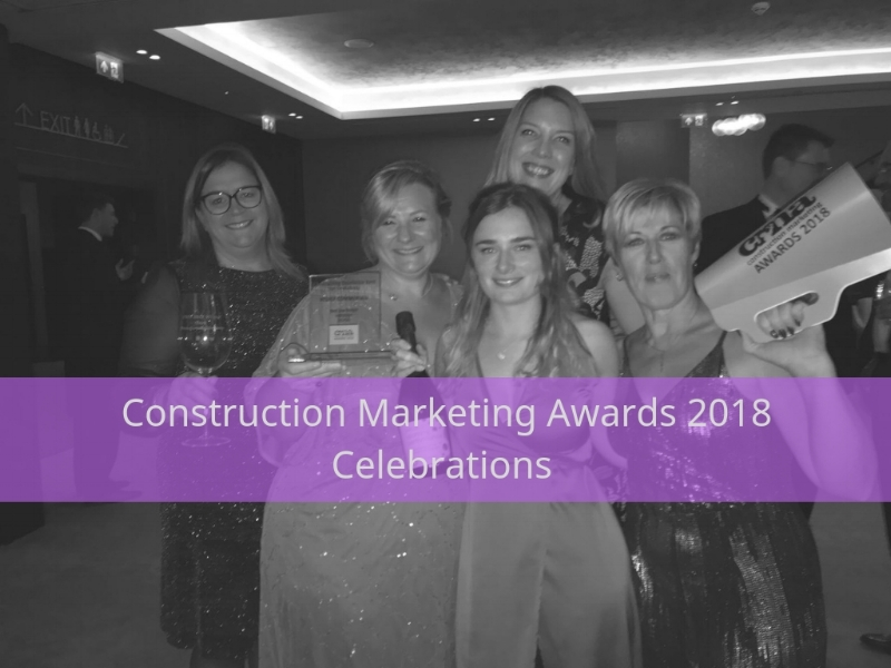 Construction Marketing Awards 2018