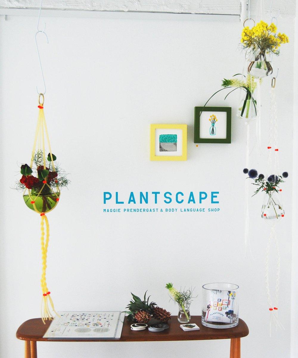 PLANTSCAPE    Exhibition in Tokyo with  Maggie Prendergast , July 2018 :~}