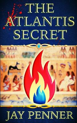 The Atlantis Secret - Some Secrets Are Best Left Alone