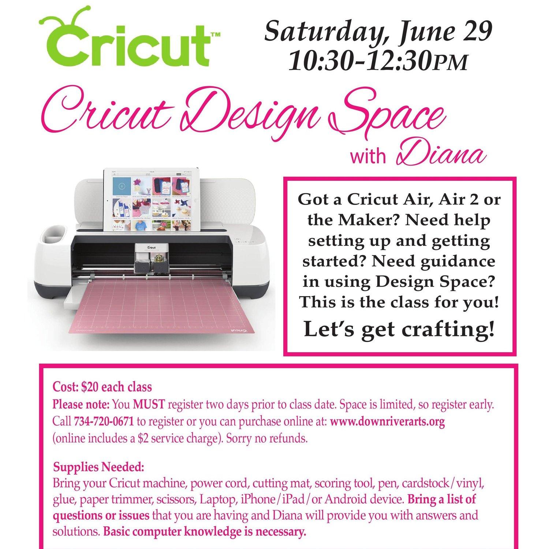 Cricut Classes with Cricut Design Space-06/29/19 — Downriver Council