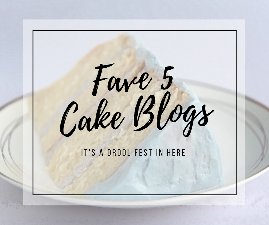 Fave 5 Cake Blogs