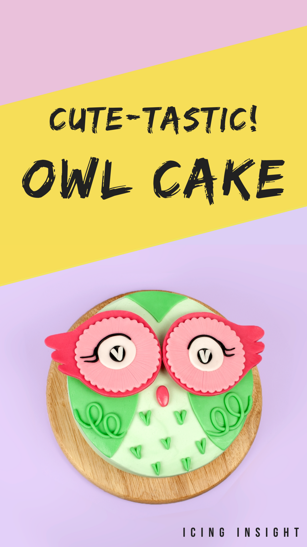 Cute-tastic pink owl birthday cake with free tutorial for beginner cake decorators.png