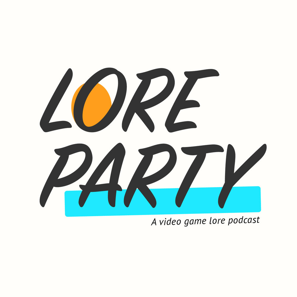 About - Lore Party is a podcast about video game lore.We explore the stories, characters, and universes behind some of our favorite video games. New episodes release every Monday and Wednesday.You can subscribe to Lore Party wherever you get your podcasts. Follow us on Twitter and Instagram @lore_party and tell us what stories you want us to discuss.