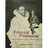 2. Anthony Griffiths, Prints and Printmaking - An essential foundation of the history of printmaking, Griffiths' book gives an overview of printmaking history. The book is organized by media, and explains, illustrates and places each technique in historical context.