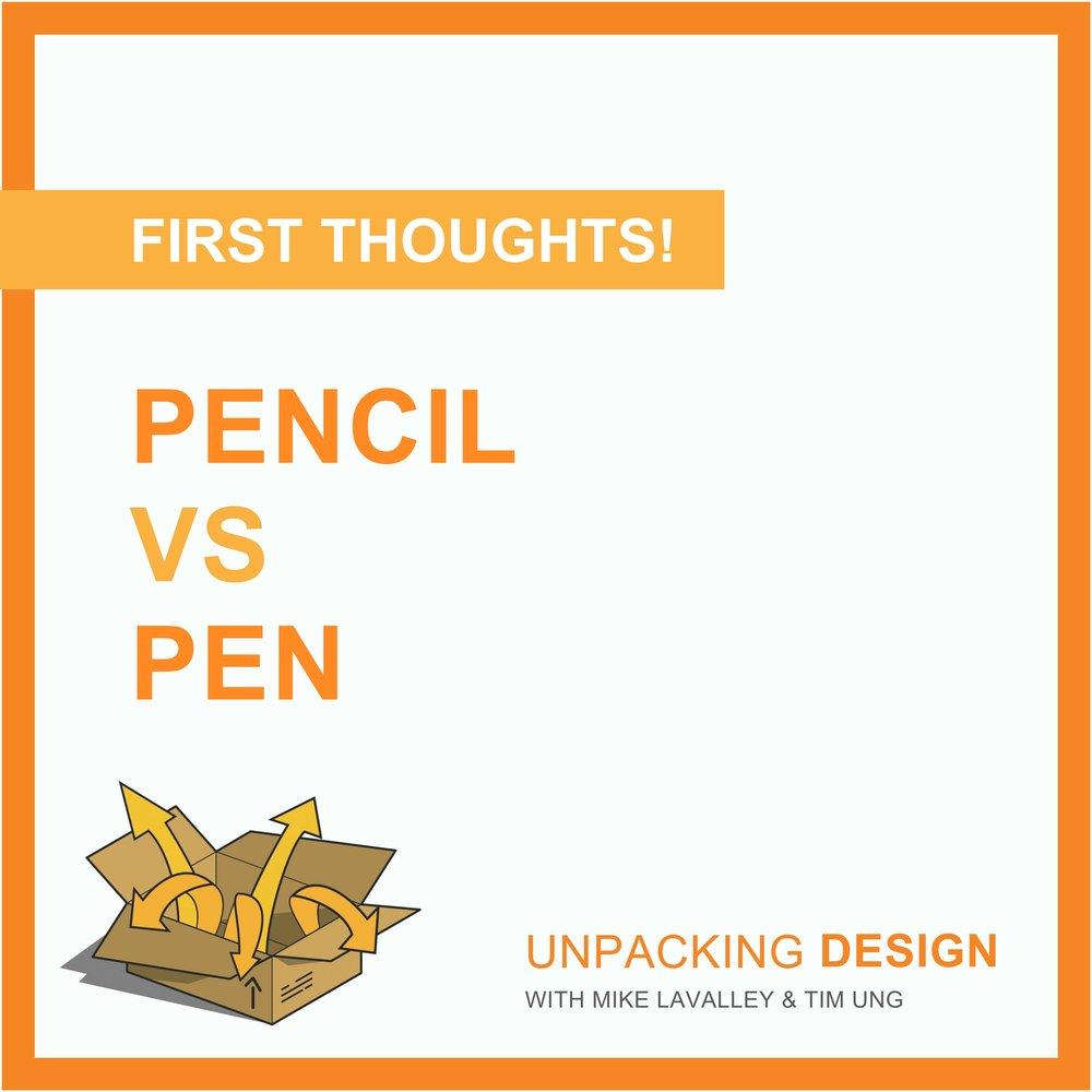 UDFT - Episode 01 - Pencil vs Pen.jpg