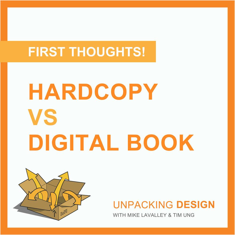 FT - Episode 10 - Hardcopy vs Digital Book.jpg