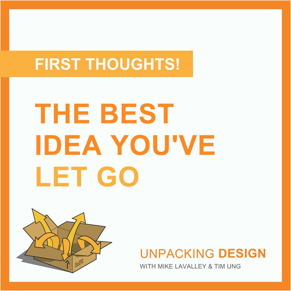 FT - Episode 18 - The Best Idea You've Let Go.jpg