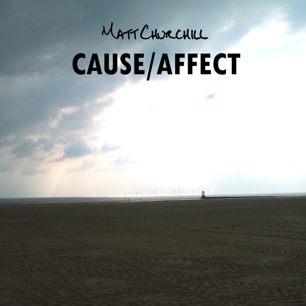 Cause / Affect EP - Released May 1st 2013