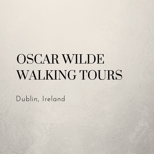 Oscar Wilde Guided Walking Tours Dublin