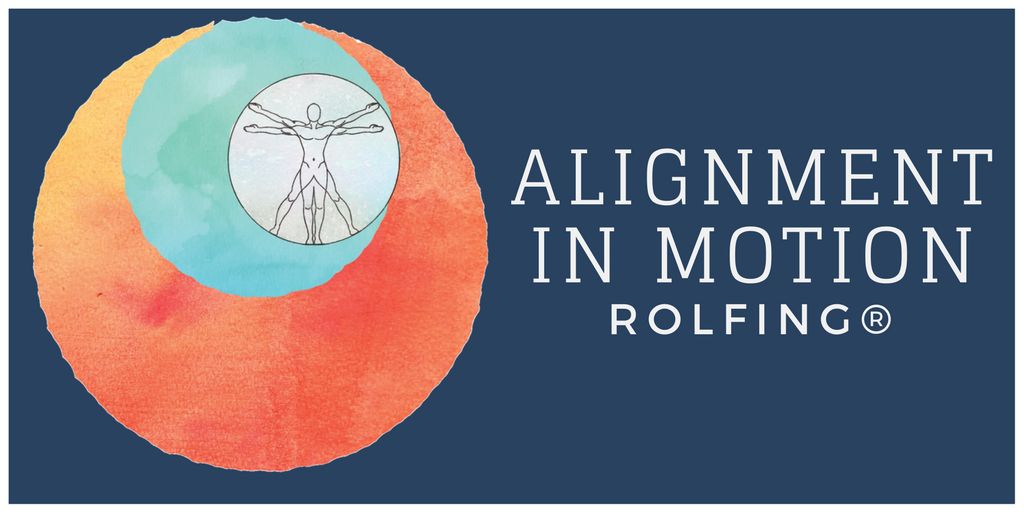 Alignment in Motion Rolfing