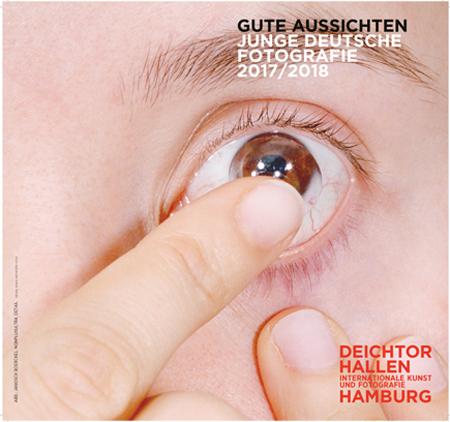 Upcoming Exhibition  gute aussichten - new german photography Haus der Photographie, Deichtorhallen Hamburg 15. February − 21. May 2018