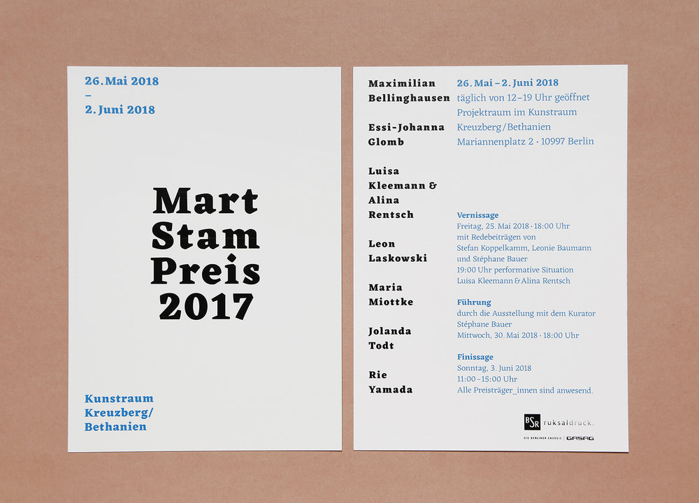 Upcoming Exhibition in Berlin   Mart Stam Preis 2017 Kunstraum Kreuzberg/ Bethanien (Mariannenpl. 2, 10997 Berlin) Vernissage: 25. May 2018 at 18:00 Exhibition: 26. May – 2. June 2018, 12:00 -19:00 Finissage: 3. June 2018 11:00 - 15:00  https://www.facebook.com/events/376311519538864/