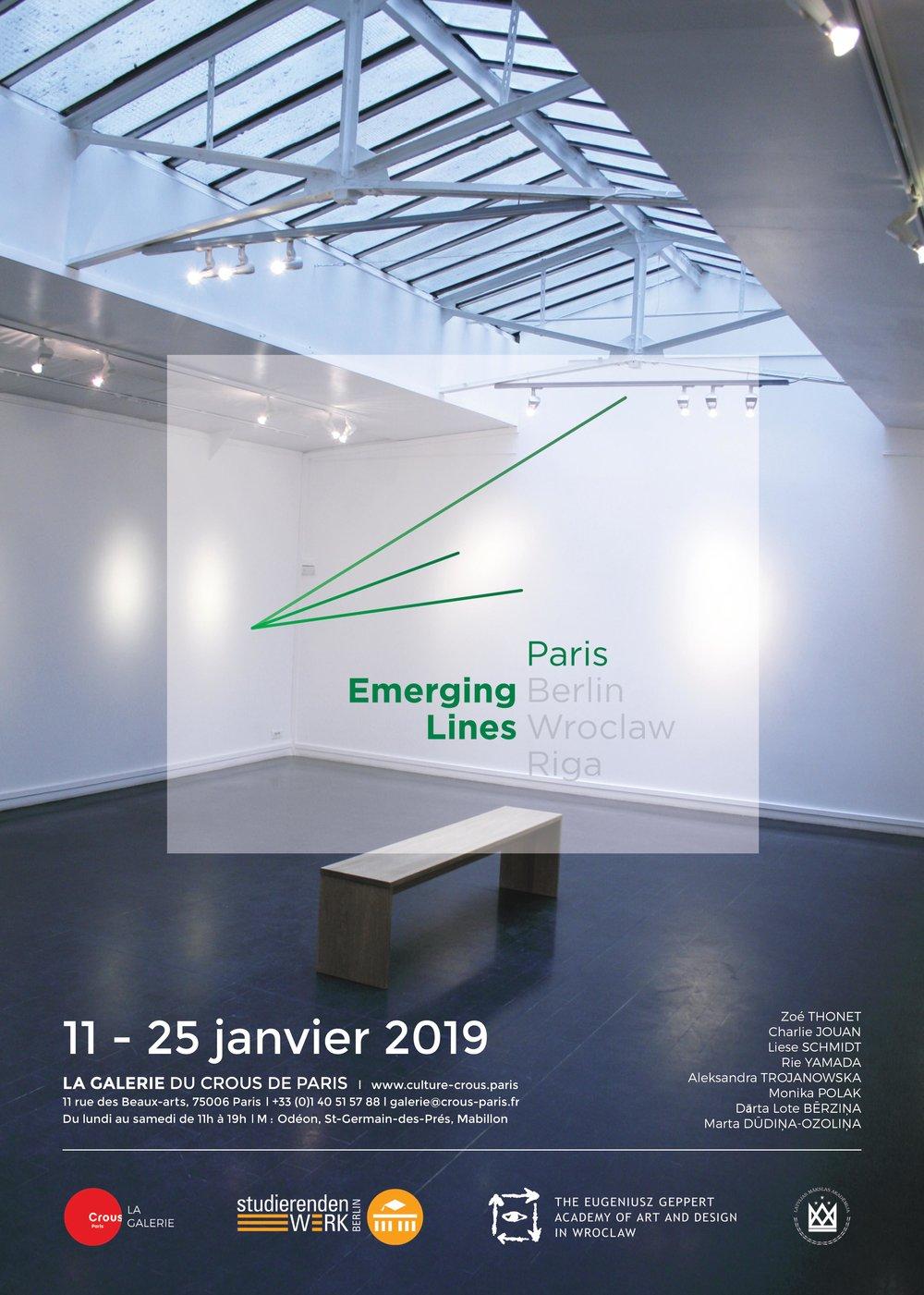 Exhibition in Paris   EMERGING LINES PARIS #1 La Galerie du Crous de Paris 11. – 25. January 2019 Vernissage: 11. January 2019, 18h - 21h
