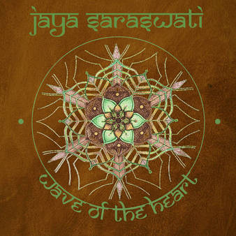 wave of the heart, jaya saraswati