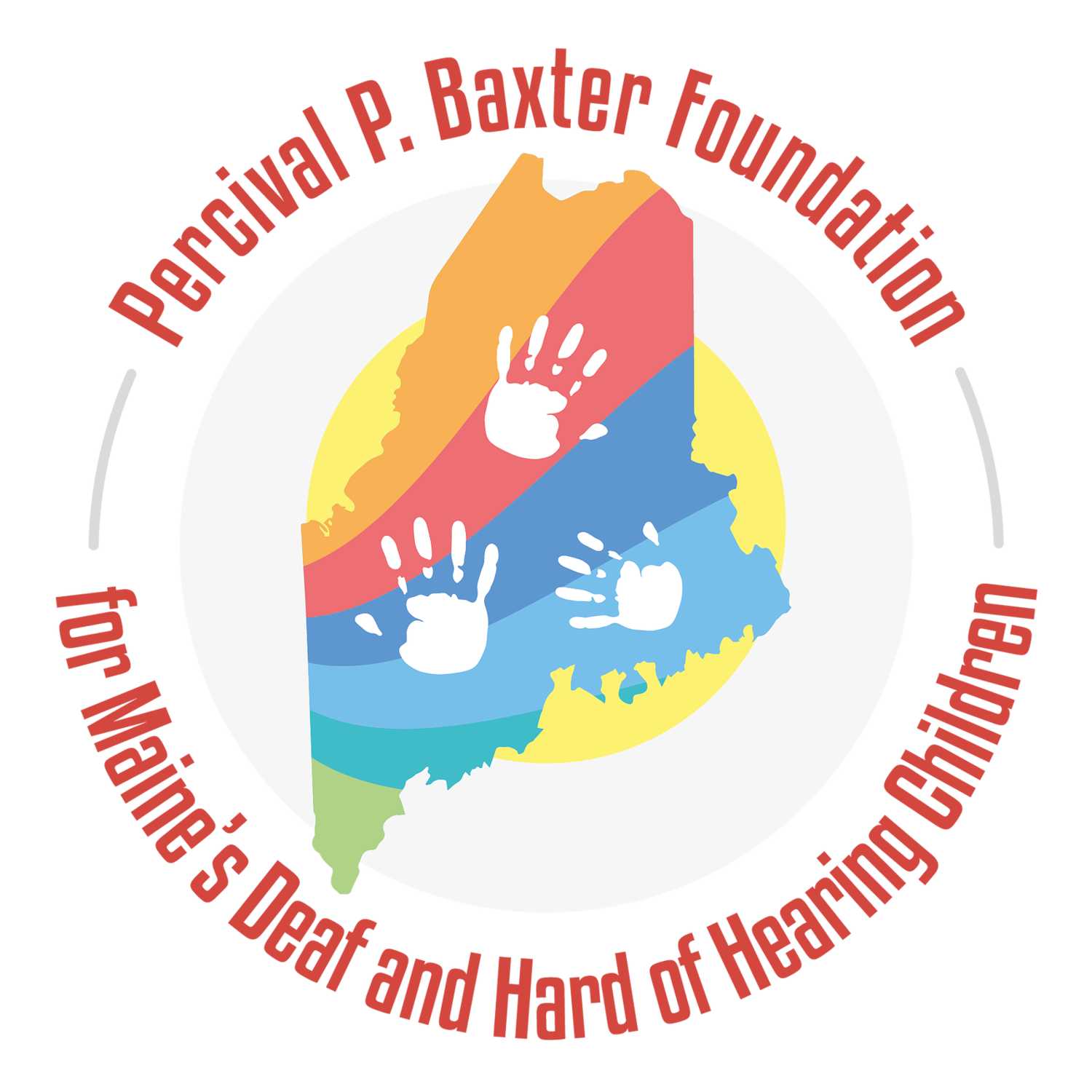 Percival P Baxter Foundation for Maine's Deaf & Hard of Hearing Children