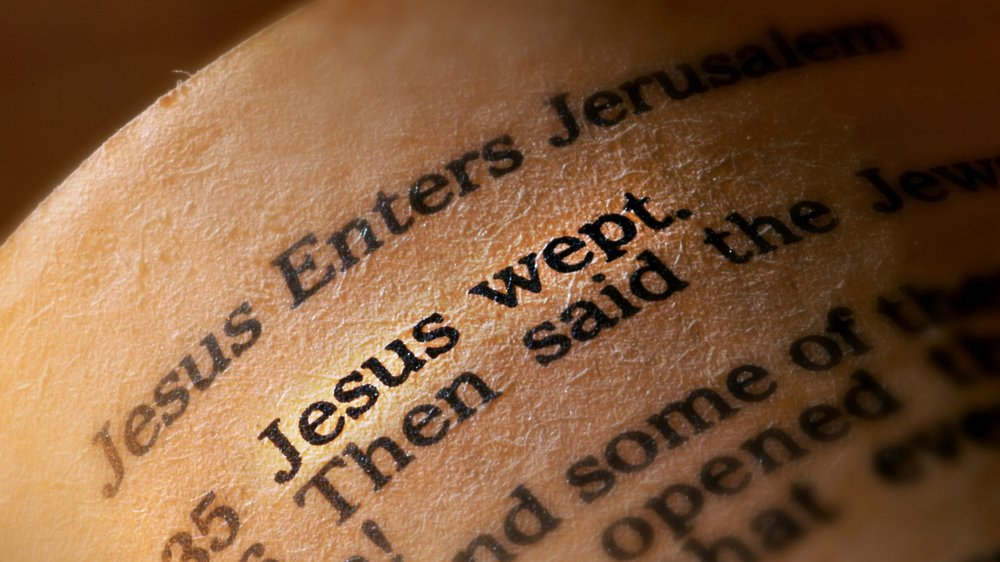 Why did Jesus weep?